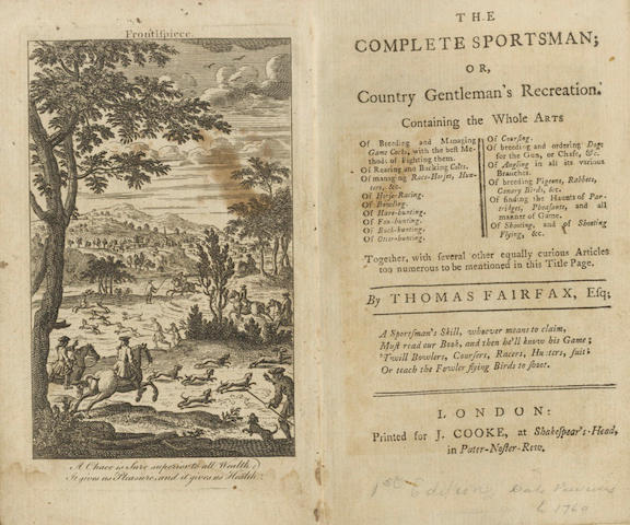 FAIRFAX (THOMAS) The Complete Sportsman; or, Country Gentleman's Recreation, 1744; and 2 others (3)