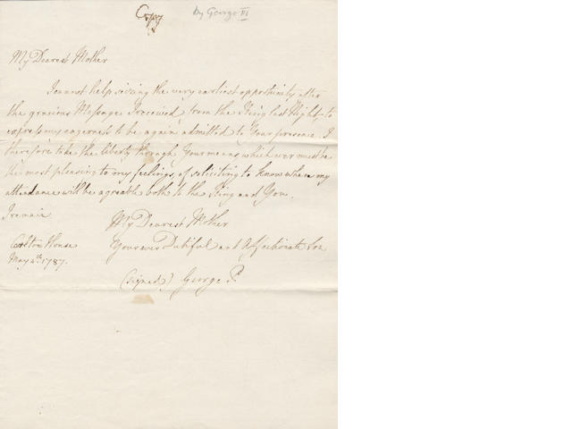 GEORGE III. Autograph 'copy' of a letter from his son the Prince of Wales, to the Prince's mother, the Queen, written out for the Prime Minister, William Pitt, 1786