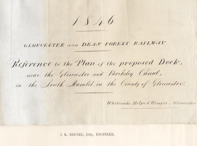 BRUNEL (ISAMBARD KINGDOM) Estimates and plans for the construction of docks at Gloucester for the Gloucester Dean Forest Railway in 1846