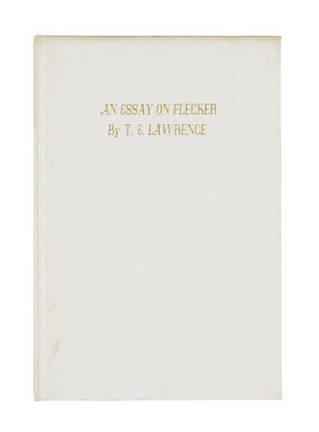 LAWRENCE (T.E.) An Essay on Flecker, NUMBER 20 OF 30 COPIES, Corvinus Press, 1937