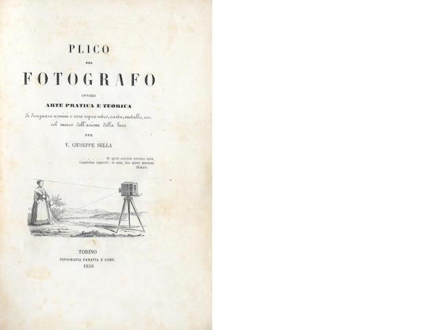 SELLA (VENANZIO GIUSEPPE) Plico de fotografo. Ovvero arte practica e teorica, 1856