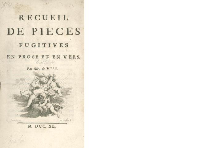 VOLTAIRE (FRANÇOIS-MARIE AROUET DE) Recueil de pieces fugitives en prose et en vers, [1739]