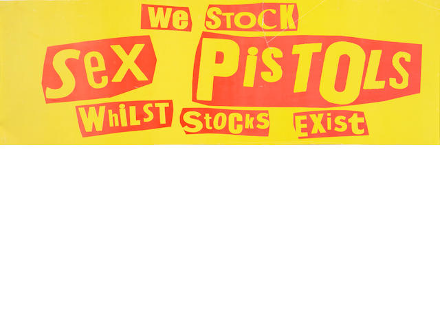 A 'We Stock Sex Pistols Whilst Stocks Last' banner for 'Never Mind The Bollocks...', and other Pistols' promo posters,