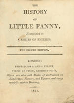 JUVENILES The History of Little Fanny. Exemplified in a Series of Pictures