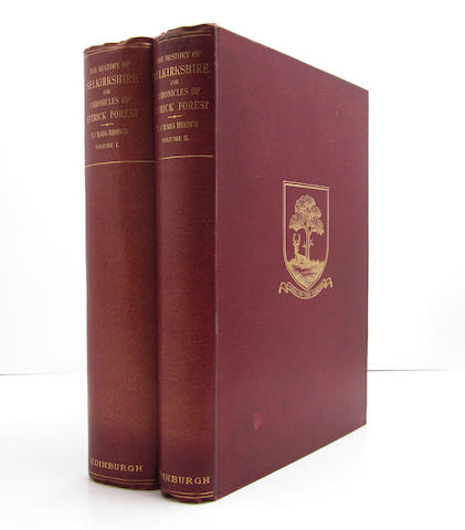 SELKIRKSHIRE CRAIG-BROWN (THOMAS) The History of Selkirkshire or Chronicles of Ettrick Forest, 2 vol.
