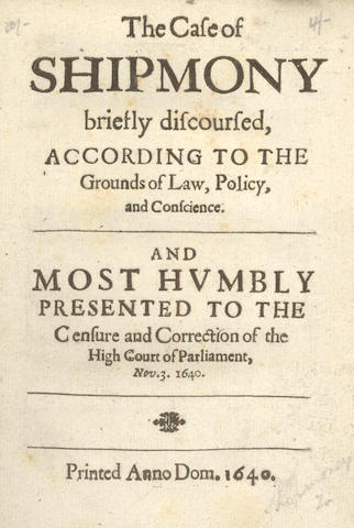 PARKER (HENRY)] The Case of Shipmony Briefly Discoursed, According to the Grounds of Law, Policy, and Conscience, 1640