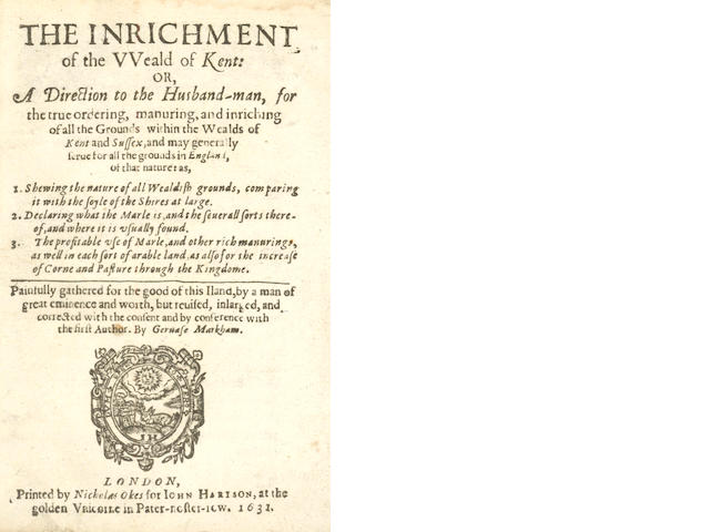 MARKHAM (GERVASE) The Inrichment of the Weald of Kent: or, a Direction to the Husband-man, 1631