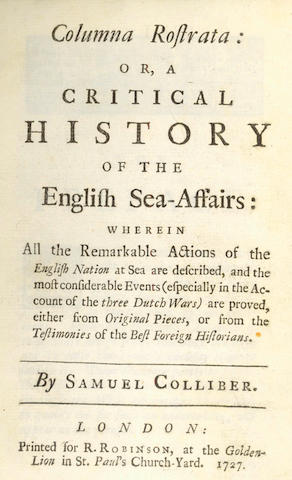 COLLIBER (SAMUEL) Columna Rostrata: or, a Critical History of the English Sea-Affairs, 1727