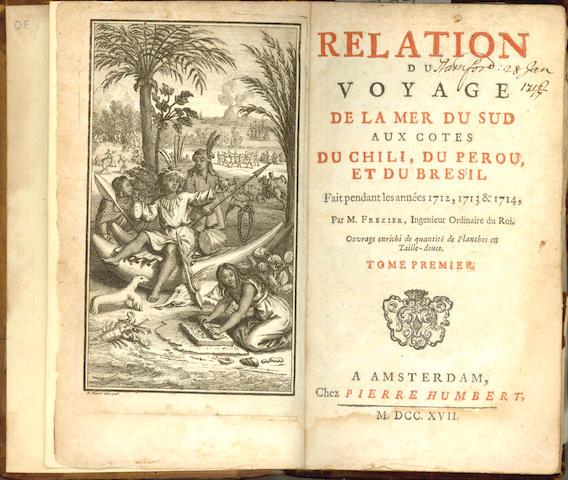 FREZIER (AMEDÉE FRANCOIS) Relation du voyage de la Mer du Sud aux cotes du Chili, du Perou, et du Bresil fait pendant les années 1712, 1713 & 1714, 2 vol., 1717