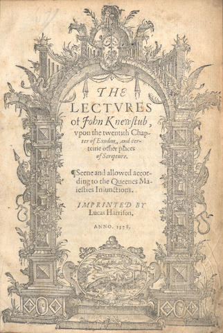 KNEWSTUB (JOHN) The Lectures... Upon the Twentieth Chapter of Exodus, and Certaine Other Places of Scripture. Seene and Allowed According to the Queenes Maiesties Iniunctions