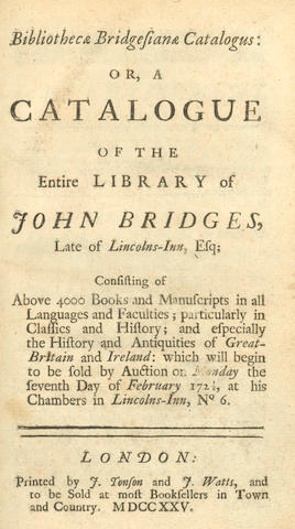 AUCTION CATALOGUES BRIDGES (JOHN) Biliotheca Bridgesianae Catalogus, 1725; --[PARIS D'ILLENS]. Bibliotheca Parisiana. A Catalogue of a Collection of Books, 1791 (2)