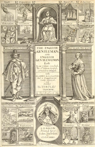 BRAITHWAITE (RICHARD) The English Gentleman [and English Gentlewoman Both in One Volume Couched] Containing Sundry Excellent Rules or Exquisite Observations, Tending to Direction of Every Gentleman, of Selecter Ranke and Qualitie, 1641