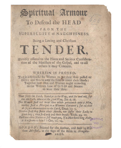 WALL (THOMAS) Spiritual Armour to Defend the Head from the Superfluity of Naughtiness Being a Loving and Christian Tender... Wherein is Proved, that it is Unlawful for Women to Cut their Hair polled or Shorn; and Men to Wear the Same to Cover their Heads, 1688