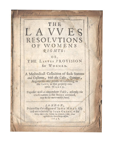EDGAR (THOMAS) The Lawes Resolutions of Womens Rights: or, The Lawes Provision for Women, 1632