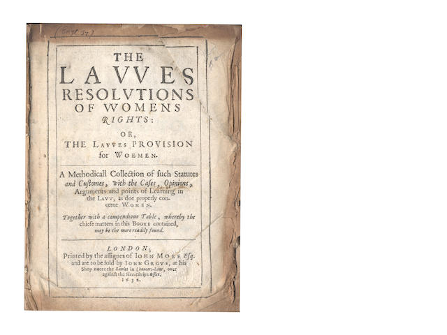 [EDGAR (THOMAS)] The Lawes Resolutions of Womens Rights: or, The Lawes Provision for Women
