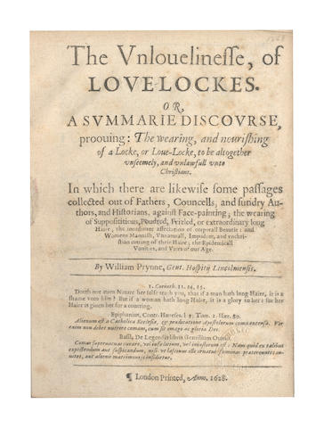 PRYNNE (WILLIAM) The Unlovelinesse, of Love-Lockes. Or, a Summarie Discourse, Prooving: the Wearing, and Nourishing of a Locke, or Love-Locke, to Be altogether Unseemly, FIRST EDITION, 1628