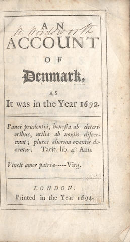 "WORDSWORTH (WILLIAM) [MOLESWORTH (ROBERT) An Account of Denmark, as It Was in the Year 1692, FIRST EDITION, WILLIAM WORDSWORTH'S COPY inscribed on the title ""W. Wordsworth"", 1694"