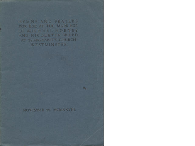 ASHENDENE PRESS Hymns and Prayers for the Use at the Marriage of Michael Hornby and Nicolette Ward at St. Margaret's Church, Westminster, 1928; and 3 others, relating to Hornby (4)