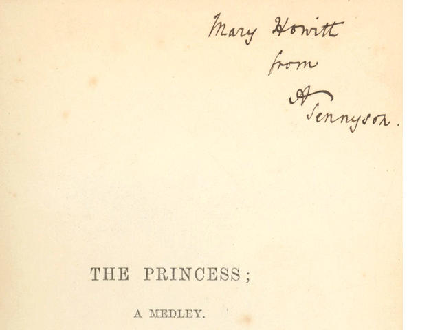 "TENNYSON (ALFRED) The Princess; A Medley, FIRST EDITION, AUTHOR'S PRESENTATION COPY INSCRIBED TO MARY HOWITT Mary Howitt from A. Tennyson"" on the half-title, 1847"