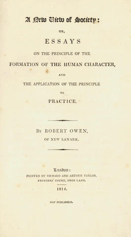 OWEN (ROBERT) A New View of Society; or, Essays on the Formation of the Human Character, and the Application of the Principle into Practice, parts 3 and 4 [of 4] in  one vol., FIRST EDITIONS, 1814