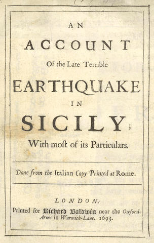 SICILY, EARTHQUAKE An Account of the Late Terrible Earthquake in Sicily; With Most of its Particulars, 1693