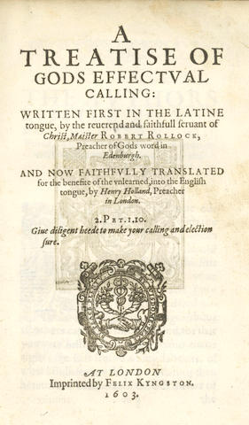 ROLLOCK (ROBERT) A Treatise of Gods Effectual Calling, 1603
