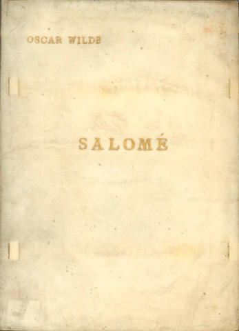 WILDE (OSCAR) Salome. Drame en un acte, FIRST EDITION, LIMITED TO 600 COPIES, 1893
