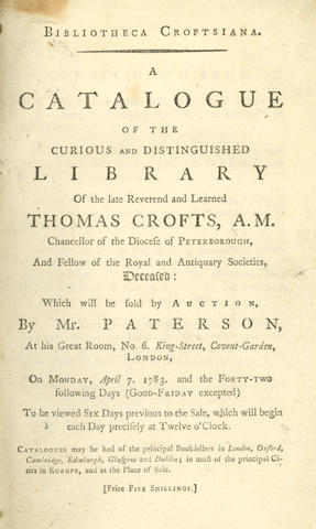 AUCTION CATALOGUES -- CROFTS (THOMAS)) Bibliotheca Croftsiana, [1783];  BERNAL (RALPH) Catalogue of the Very Choice, Valuable, and Beautiful Library, 1855 (2)