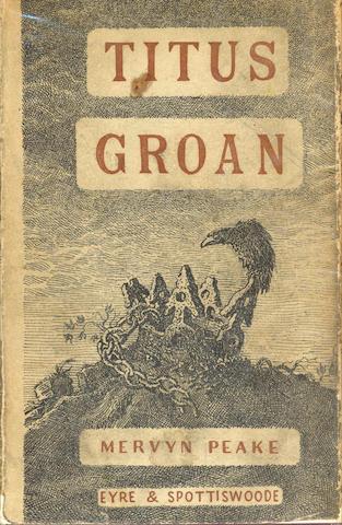 PEAKE (MERVYN) Titus Groan, 1946; Gormenghast, 1950; Titus Alone, 1959, FIRST EDITIONS
