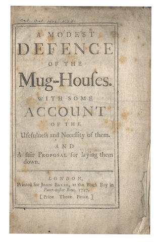 MUG-HOUSES A Modest Defence of the Mug-Houses. With Some Account of the Usefulness and Necessity of Them. 1717