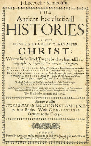 EUSEBIUS PAMPHILI The Ancient Ecclesiasticall Histories of the First Six Hundred Years after Christ, 1650