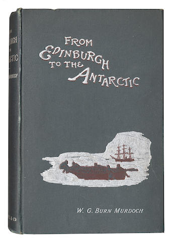 DUNDEE WHALING EXPEDITION, 1892-1893. MURDOCH (WILLIAM G. BURN) From Edinburgh to the Antarctic, 1894