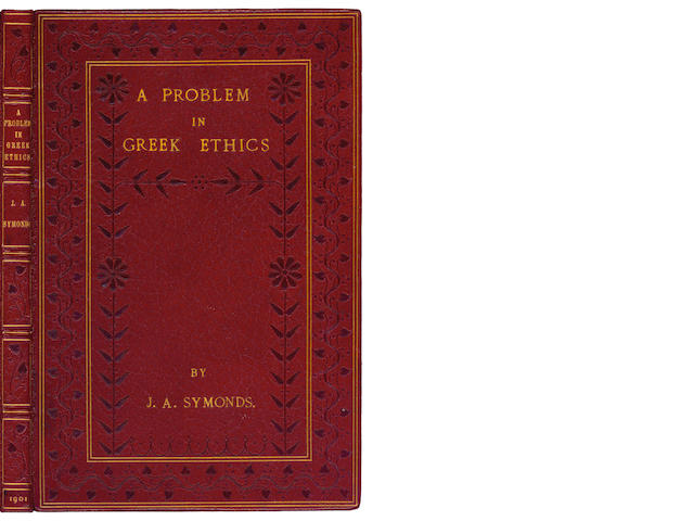 SYMONDS (JOHN ADDINGTON) A Problem in Greek Ethics. Being an Inquiry into the Phenomenon of Sexual Inversion, NUMBER 20 OF 100 COPIES, 1901