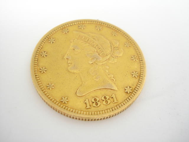 A ten dollar coin Dated for 1881