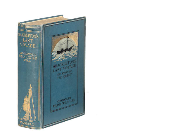 POLAR - WILD (FRANK) Shackleton's Last Voyage. The Story of the Quest... From the Official Journal and Private Diary Kept by Dr. A. H. Macklin, FIRST EDITION, 1923