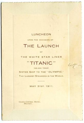 A luncheon menu on the occasion of the launch of the Titanic, May 31st 1911