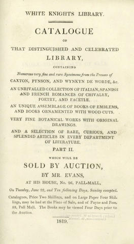 AUCTION CATALOGUES ROXBURGHE (JOHN, Duke of) Catalogue of the Library, 1812; BLANDFORD (GEORGE SPENCER, Marquess of) White Knights Library, 1819 (2)