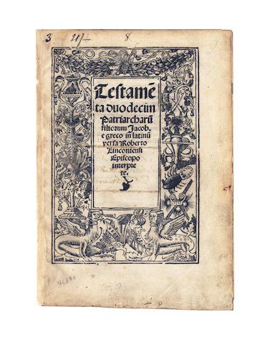 BIBLE, in Latin. Testame[n]ta Duodecim Patriarcharu[m], c.1520