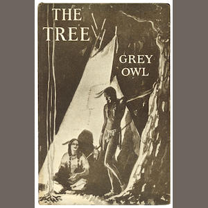 GREY OWL  BELANEY (ARCHIBALD) The Tree, SIGNED BY THE AUTHOR