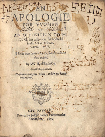 HEALE (WILLIAM)] An Apologie for Women. Or an Opposition to Mr. Dr. G. his Assertion... That it is Lawfull for Husbands to Beate their Wives, Oxford, 1609