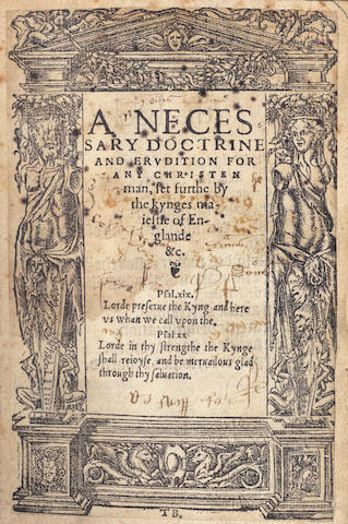HENRY VIII, King of England. A Necessary Doctrine and Erudition for Any Christian Man Set Furthe by the Kynges Maiestie of Englande &c., 1543