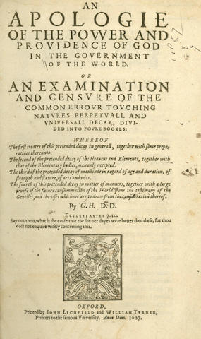 HAKEWILL (GEORGE) An Apologie of the Power and Providence of God in the Government of the World of an Examination and Censure of the Common Error Touching Natures Perpetuall and Universall Decay, Divided into Foure Bookes, Oxford, 1627, sold not subject to return