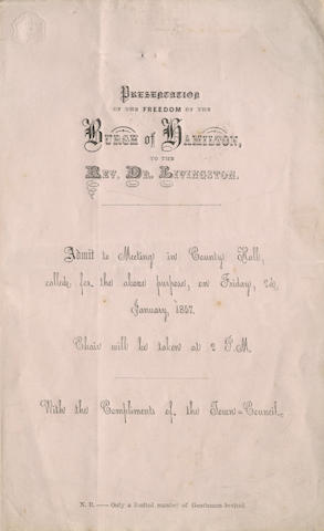 "LIVINGSTONE (DAVID) Autograph letter signed (""David Livingstone""), to Joseph Robertson, Chairman of Hamilton Council, agreeing to attend the forthcoming ceremony to mark his receiving the Freedom of the Borough, 1856; and related material"