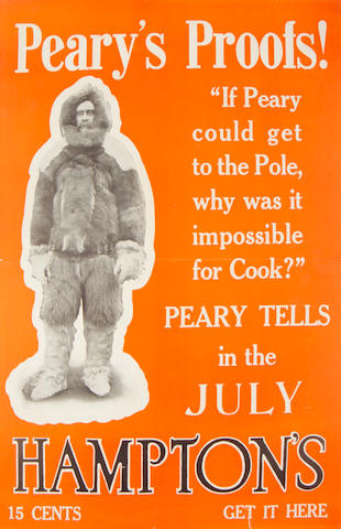 "PEARY (ROBERT) ""Peary's Proofs! ""If Peary could get to the Pole, why was it impossible for Cook?"" Peary tells in the July Hampton's"", c.1910"