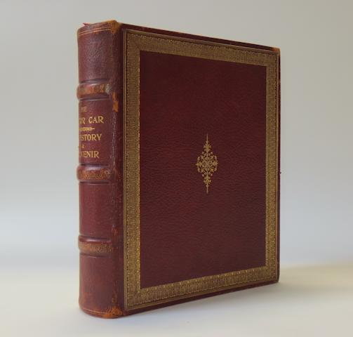 W Eden Hooper: The Motor Car - A History & Souvenir; a deluxe limited edition, 1908,