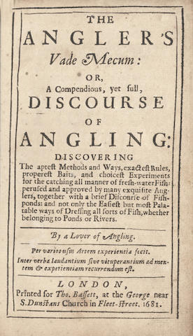 CHETHAM (JAMES)] The Angler's Vade Mecum: or, a Compendious, Yet Full, Discourse of Angling... By a Lover of Angling, 1681