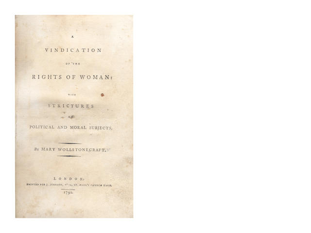 WOLLSTONECRAFT (MARY) A Vindication of the Rights of Woman: with Strictures on Political and Moral Subjects, 1792