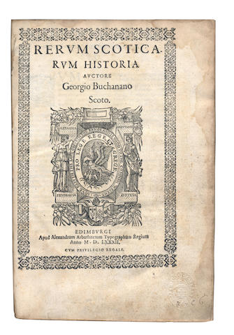 BUCHANAN (GEORGE) Rerum scoticarum historia, 1582