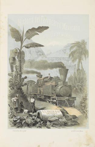 BAZ (GUSTAVO) Historia del Ferrocarril Mexicano. Riqueza de México en la zona del Golfo á la Mesa Central, bajo su aspecto geológico, agricola,manufacturero y comercial, 1874