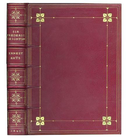 LEIGHTON (FREDERIC) RHYS (ERNEST) Sir Frederic Leighton, fine morocco binding, 1895